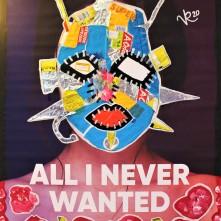 All I Never Wanted (2020) Acrylbemaltes und collagiertes Kinoposter auf Holzplatte, ca. 88,5 x 64 cm. 918, - € I Ausleihe bzw. Ratenzahlung für 92,-€ pro Monat.