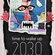 Time to Wake Up 2030 (2020), Acrylbemaltes und collagiertes Kinoposter auf Holzplatte, ca. 88,5 x 64 cm. 763, - € I Ausleihe bzw. Ratenzahlung für 76,-€ pro Monat.